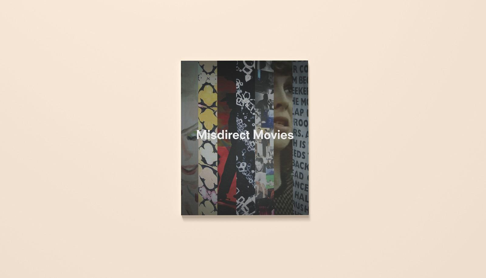 Exhibition publication: Misdirect Movies